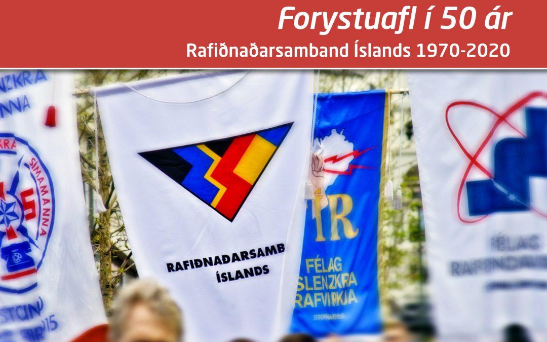 Fimmtugsafmælisrit Rafiðnaðarsambands Íslands